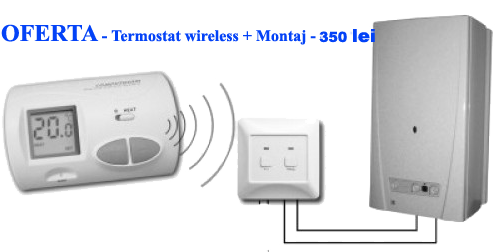 instalator termostat centrala termica wireless